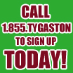Call 1.855.TYGASTON